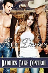 Daddies Take Control (New Zealand Daddies Book 2) Kindle Edition