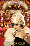 Vamps, Villains and Vaudeville (Jazz Age Mystery Series #4)
