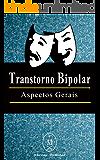 Transtorno Bipolar — Aspectos Gerais
