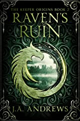 Raven's Ruin (The Keeper Origins Book 2) Kindle Edition