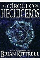 El Circulo de Hechiceros (Magos de Bloodmyr nº 1) (Spanish Edition)