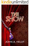 The Show (Northwest Passage Book 3)