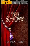 The Show (Northwest Passage Book 3) (English Edition)
