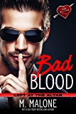 Bad Blood (Left at the Altar Book 5)
