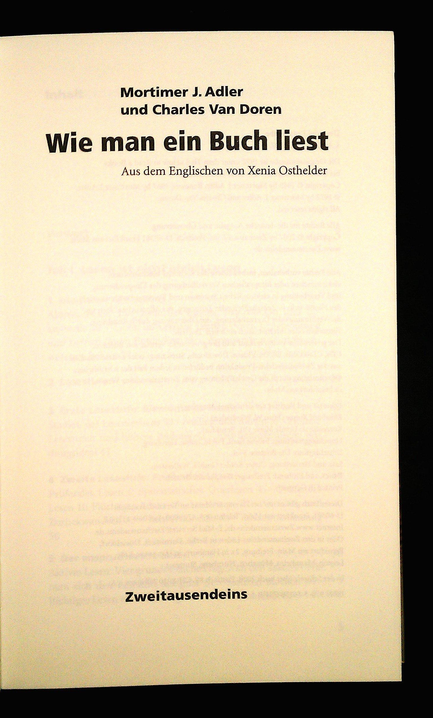 Wie man ein Buch liest: Amazon.de: Mortimer J Adler, Charles van ...