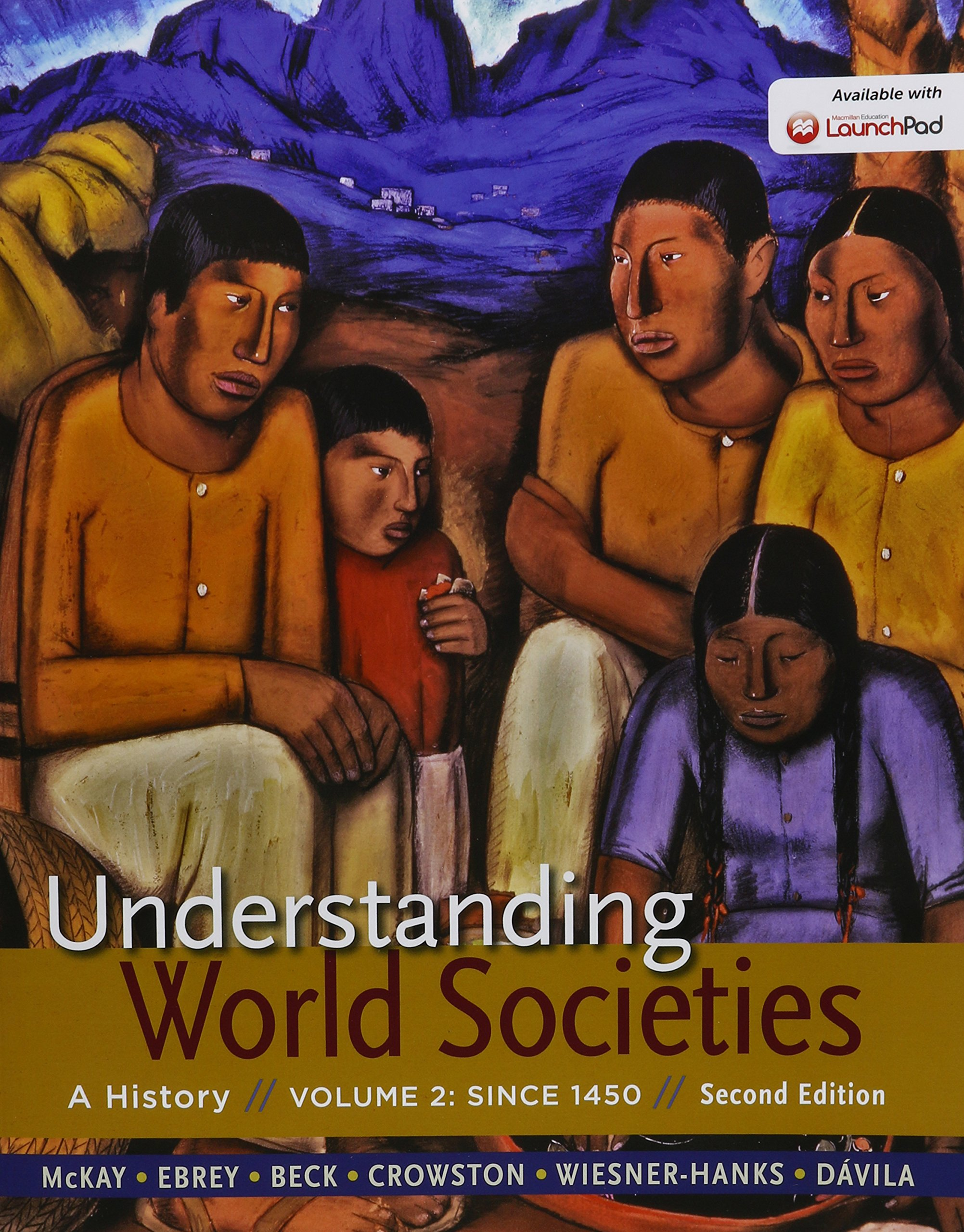 Understanding World Societies 2e V2 & Launchpad for Understanding World  Societies 2e (Six Month Access): 4: Amazon.co.uk: University John P McKay,  ...