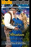 Healing His Heart - Abraham: Western Brides (Across the Prairie Plain Book 6)