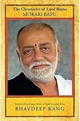 The Chronicler of Lord Rama: Morari Bapu Kindle Edition