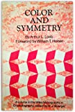 Color and Symmetry (Monographs on Crystallography)