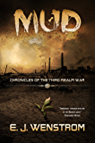 Mud (Chronicles of the Third Realm War Book 1)