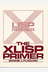 The XLISP primer Paperback