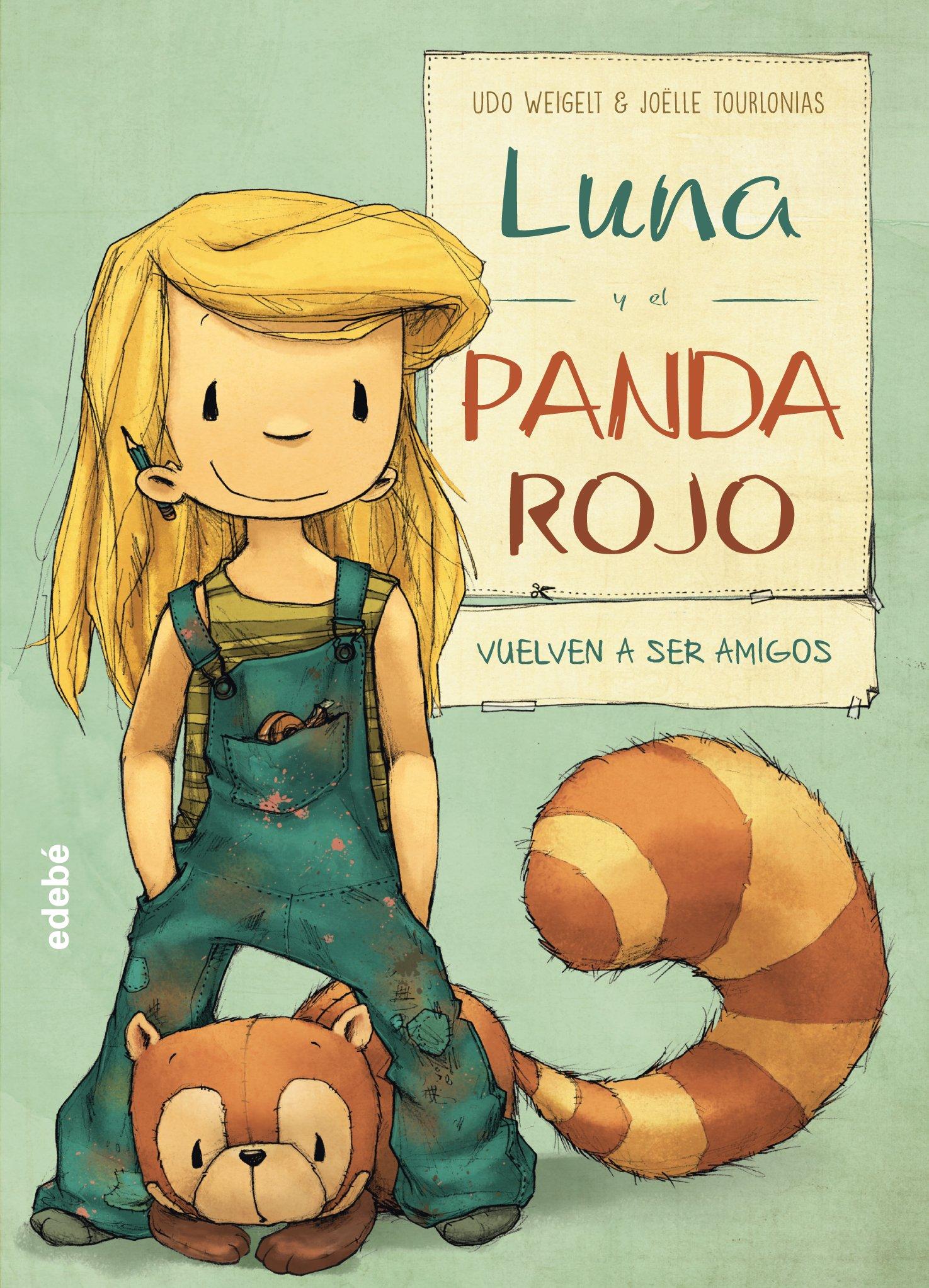 Luna y el panda rojo vuelven a ser amigos (Spanish Edition) pdf epub