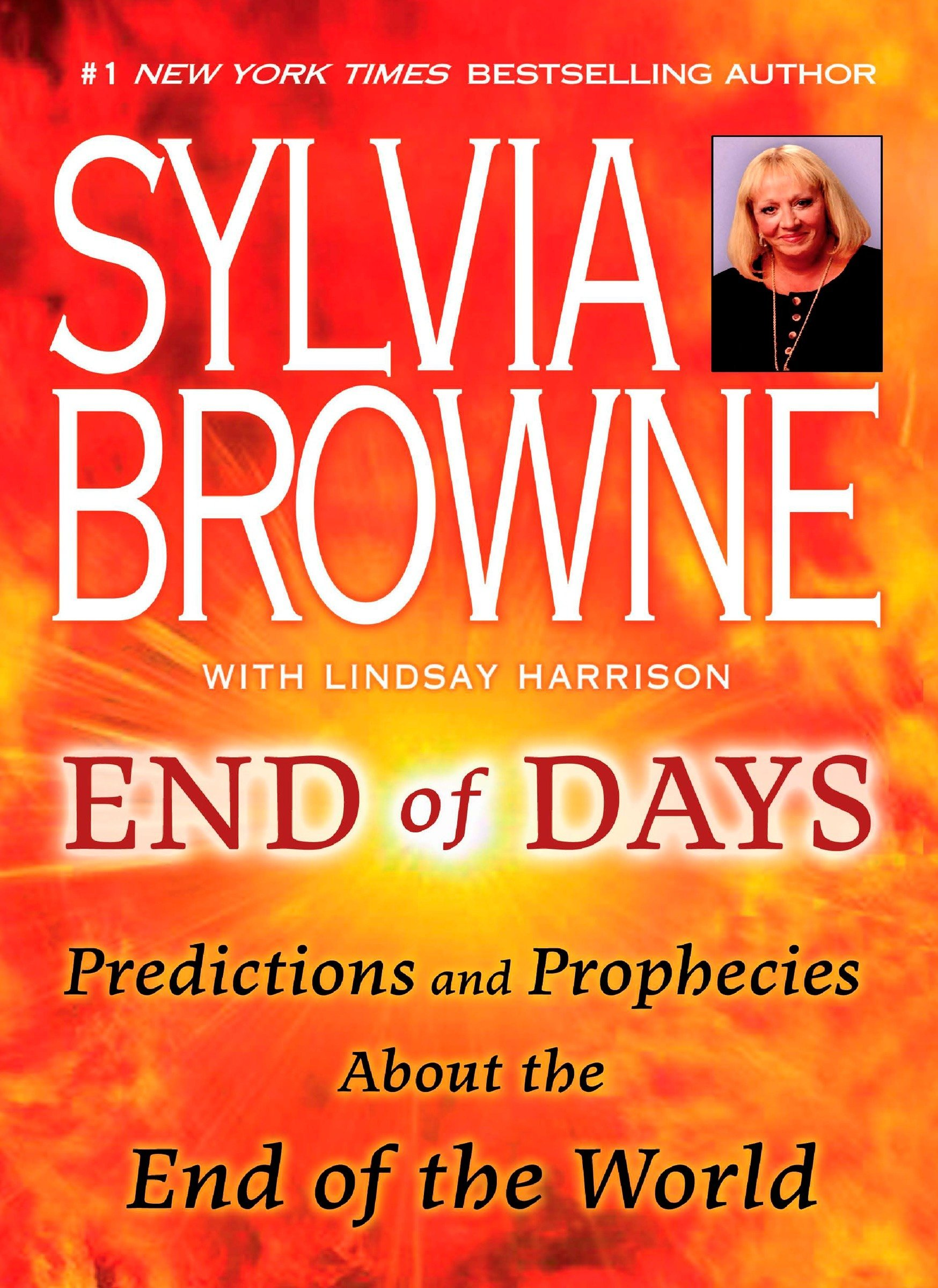 Amazon.com: End of Days: Predictions and Prophecies About the End of the World: 9780451226891: Browne, Sylvia, Harrison, Lindsay: Books
