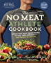 The No Meat Athlete Cookbook: Whole Food, Plant-Based Recipes to Fuel Your Workouts—and the Rest of Your Life
