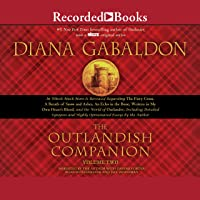 The Outlandish Companion Volume Two: International Edition: The Companion to the Fiery Cross, a Breath of Snow and Ashes…