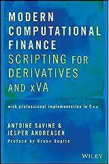 Modern Computational Finance: Scripting for Derivatives and xVA Hardcover
