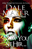 Now You See Her... (Psychic Visions Book 8)