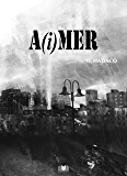A(i)MER (French Edition)