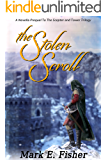 The Stolen Scroll: A Novella Prequel To The Scepter and Tower Trilogy