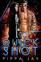 Quickshot Kindle Edition