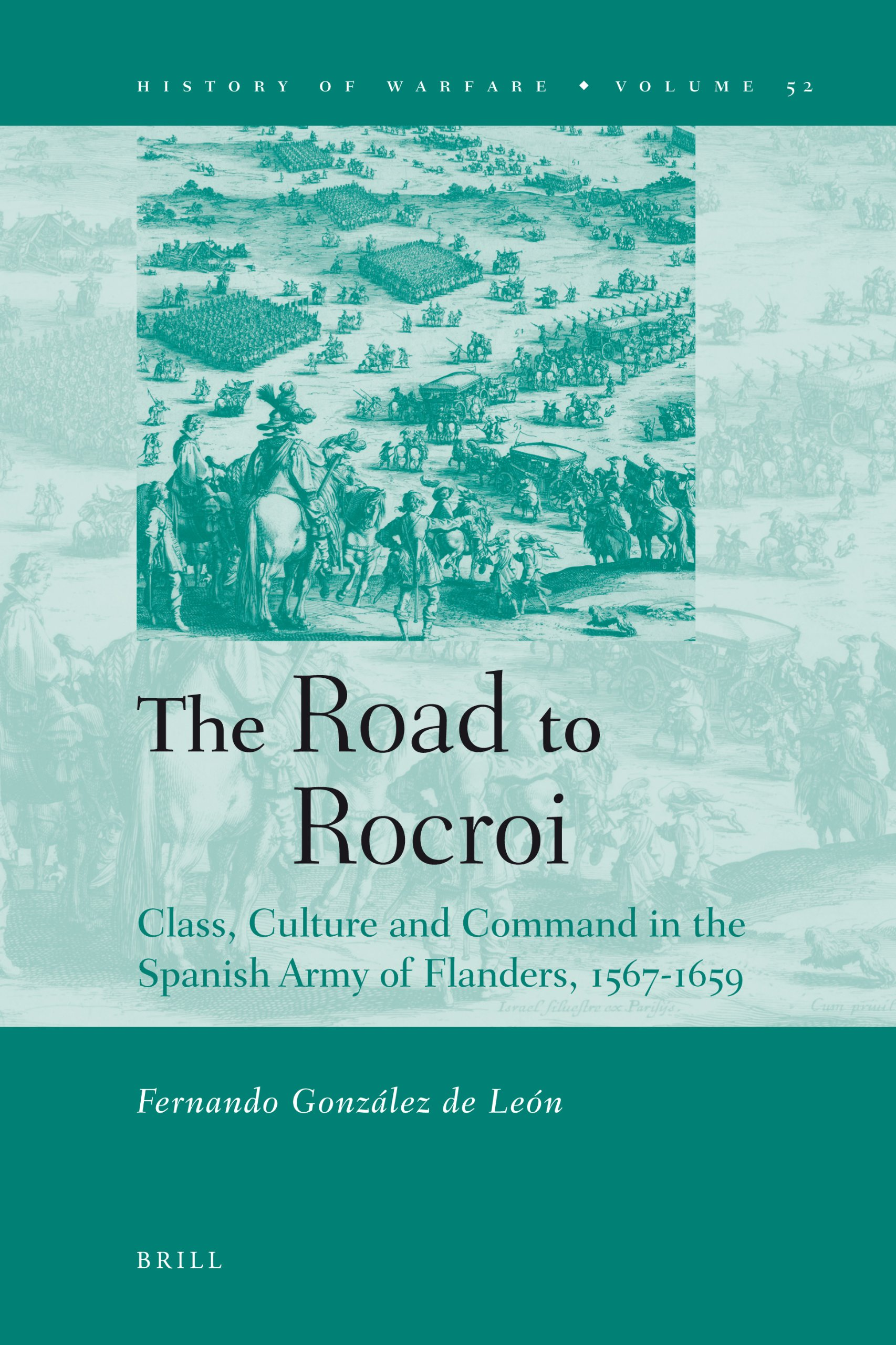 The Road to Rocroi (History of Warfare)