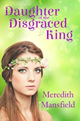 Daughter of the Disgraced King Kindle Edition