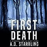 First Death: A Seventeen Series Short Story #1