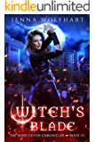 Witch's Blade (The Bone Coven Chronicles Book 3)