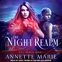 The Night Realm: Spell Weaver Series, Book 1