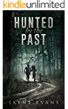 Hunted by the Past (Family Matters Book 1)