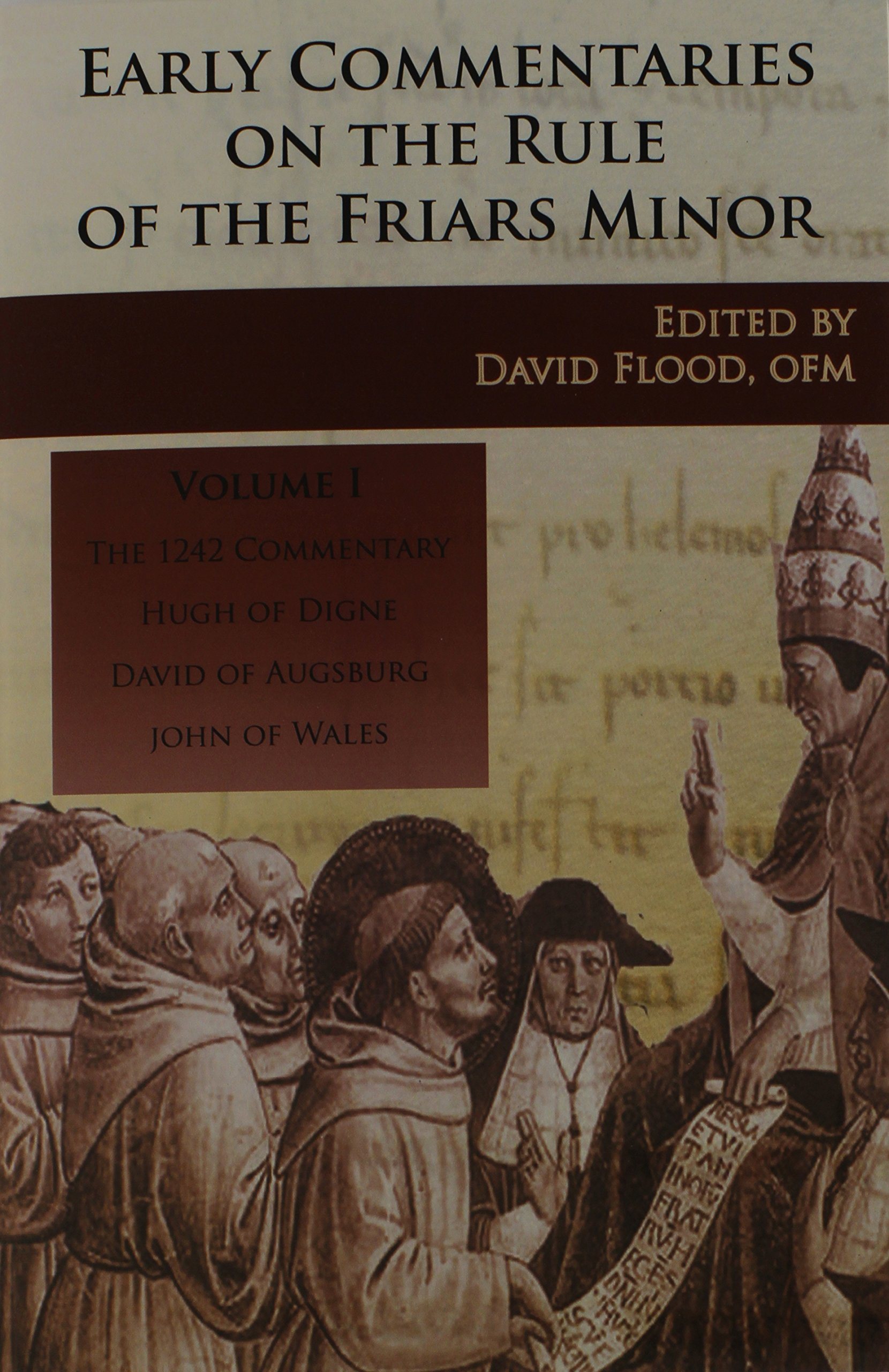 Early Commentaries on the Rule of the Friars Minor pdf