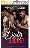 Our Dirty Secret (A MFM Ménage Romance)