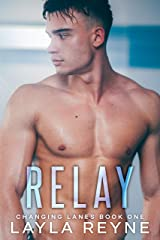 Relay (Changing Lanes Book 1) Kindle Edition
