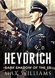 Heydrich: Dark Shadow of the SS