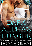 Dark Alpha's Hunger: A Reaper Novel (Reapers Book 6)