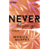 Never Let You Go: Roman (Never-Serie 2)