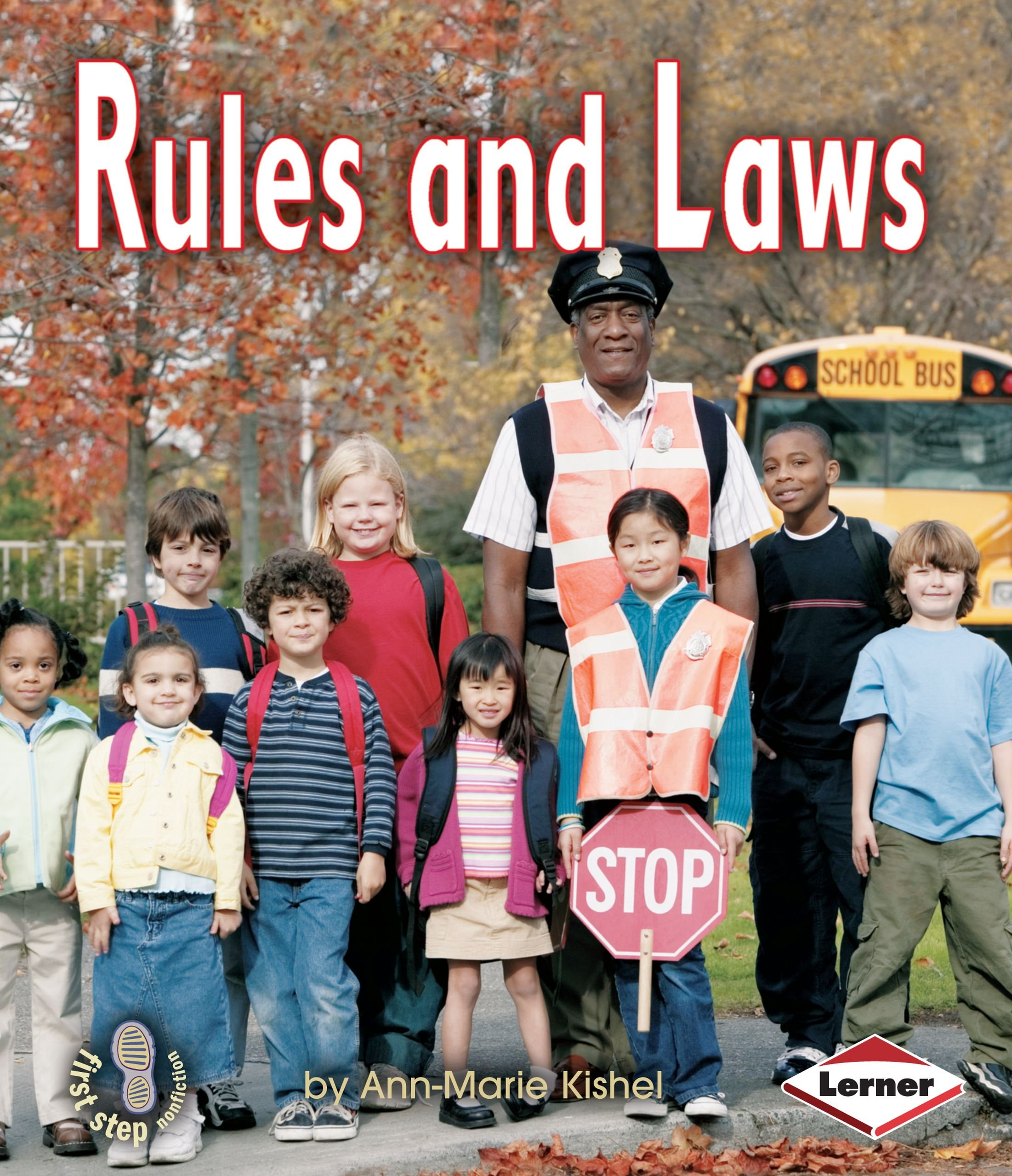 Rules and Laws (First Step Nonfiction: Government)