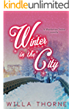 Winter In the City: A Manhattan Series Novella