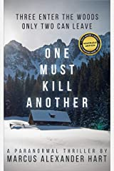 One Must Kill Another Kindle Edition