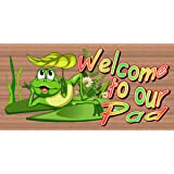 Welcome to Our Pad - Frog Sign