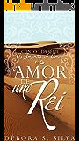 O amor de um rei (Série de Contos: Os amantes de Omar Livro 1)