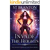Invade The Heights (The Heinous Crimes of Sara Slick Book 4)