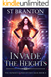 Invade The Heights (The Heinous Crimes of Sara Slick Book 4)