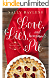 Love, Lies, and Homemade Pie: An Abundance Series Prequel (The Abundance Series Book 4)