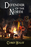 Defender of the North (Defender of the Realm Book 2)