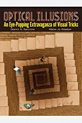 Optical Illusions: An Eye-Popping Extravaganza of Visual Tricks (Dover Books on Magic, Games and Puzzles) Kindle Edition