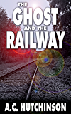 The Ghost and the Railway