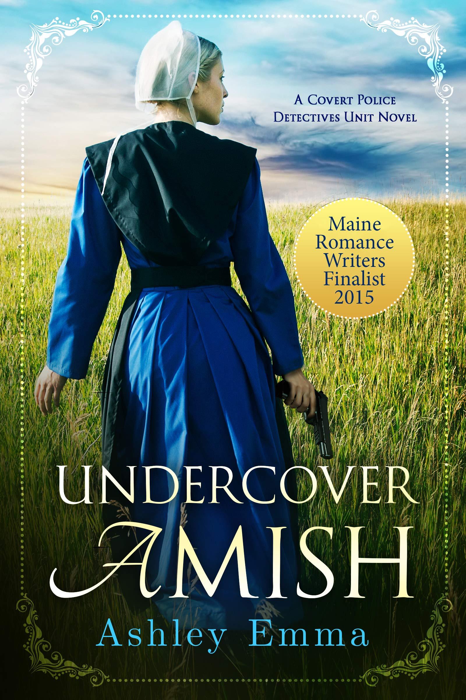 Undercover Amish  Amish Romantic Suspense   Covert Police Detectives Unit Series Book 1   English Edition