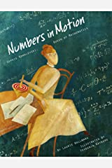 Numbers in Motion: Sophie Kowalevski, Queen of Mathematics Hardcover