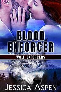 Blood Enforcer (Wolf Enforcers Book 3)